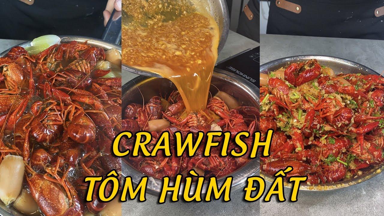 Lần đầu tiên Thử làm Crawfish sốt cajun bơ tỏi tại Việt Nam và vị ngon khó cưỡng lại