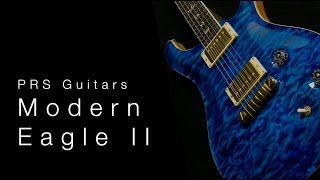 Prs Guitars Modern Eagle Ii • Wildwood Guitars Overview