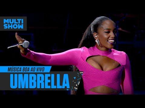 IZA  Umbrella  Rihanna  Música Boa Ao Vivo  Música Multishow