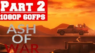 ASH OF WAR - Gameplay Walkthrough Part 2 - Ending - No Commentary (PC)