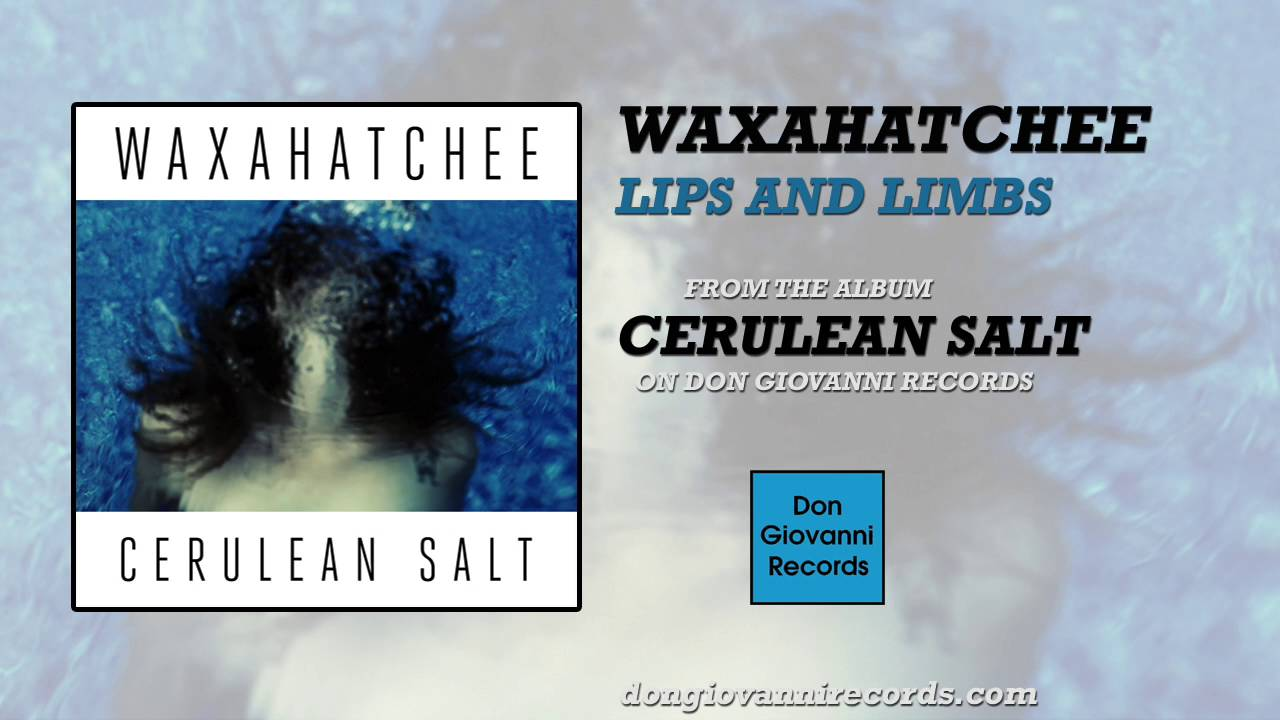 waxahatchee-lips-and-limbs-official-audio-don-giovanni-records