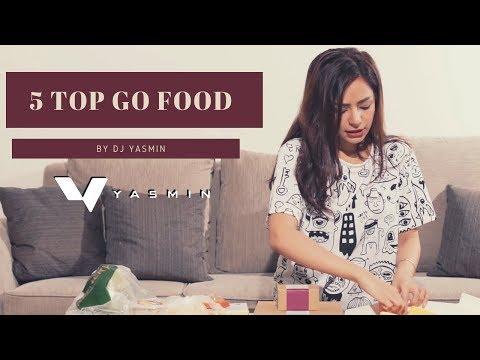 5 TOP GO FOOD By DJ Yasmin