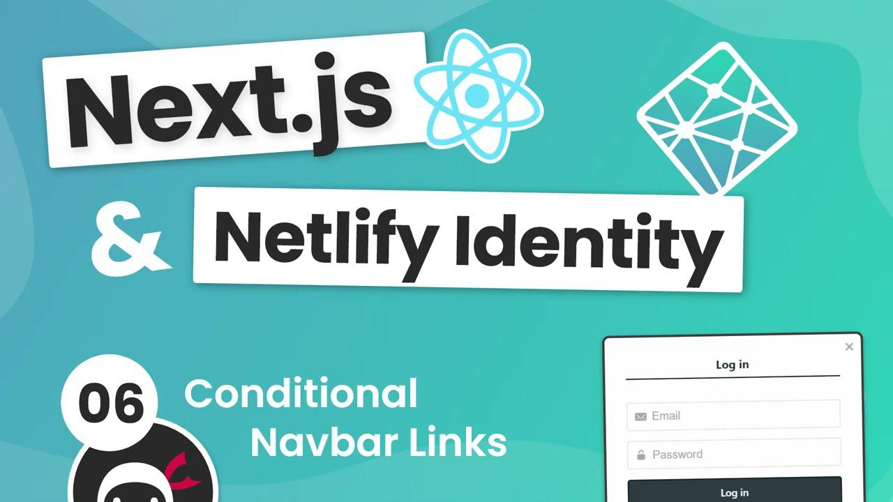 Next.js & Identity (auth) Tutorial #6 - Conditional Navbar Links