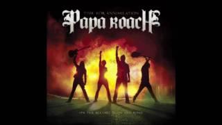 Papa Roach Kicked in the Teeth HD