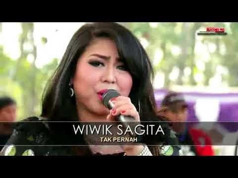 Tak Pernah - Wiwik Sagita - New Pallapa 2017