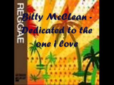 Bitty McLean ~ Dedicated to the one I love