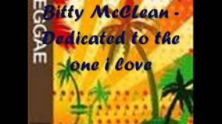 Watch Bitty McLean Dedicated To The One I Love video