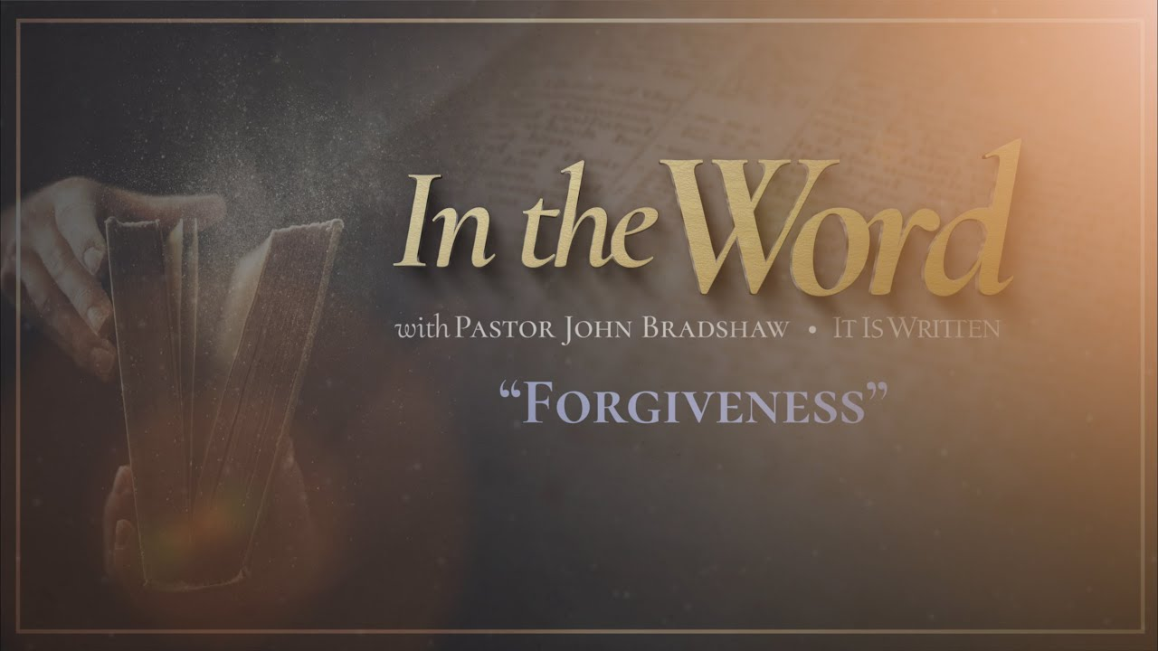 In the Word - Forgiveness
