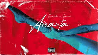 "SWISHER X SEVEN - ""AMANTA"" (Official Audio)"