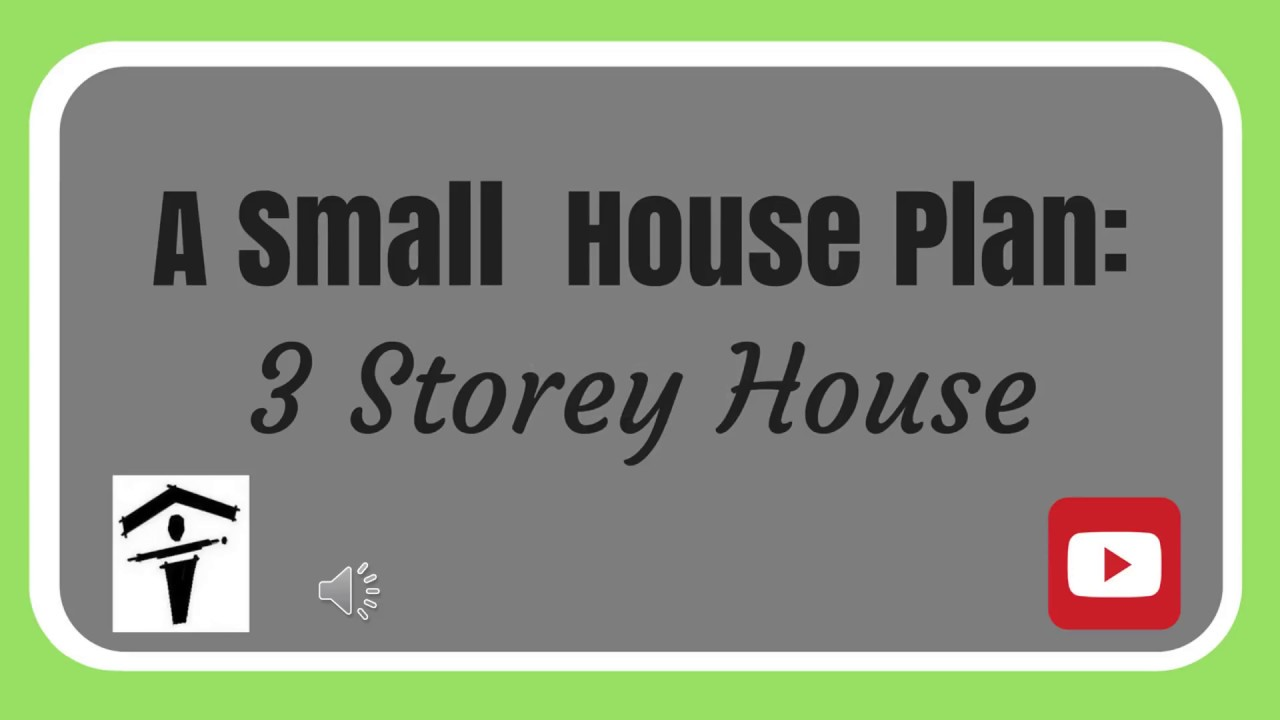 a small house plan : 3 storey house - youtube