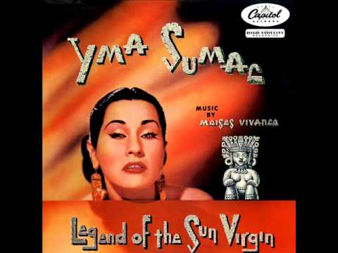 Yma Sumac Legend Of The Sun Virgin (Full album)