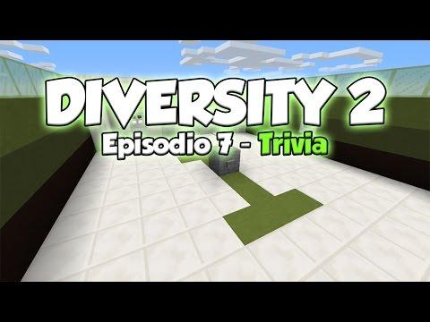 Diversity 2: Trivia [Mapa 1.8][Ep7]