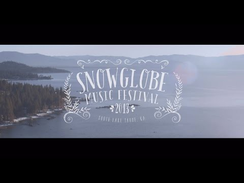 SnowGlobe (2013) - The #SG Experience