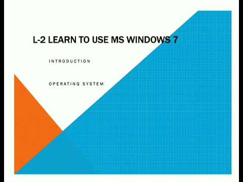 Class 3- Lesson 2 Learn To Use MS Windows 7