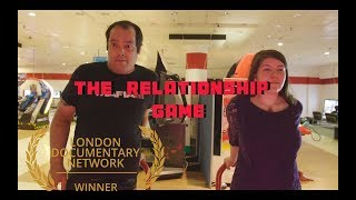 The Relationship Game | Doc in a Day theme 'Reflection' ***Winner***