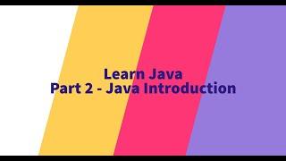 Part 2 - Java Introduction
