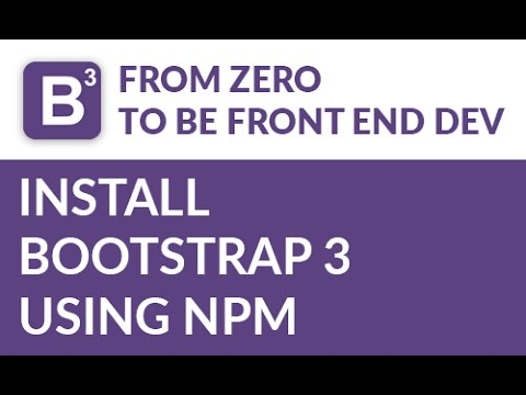 Bootstrap Tutorial: Install Bootstrap 3 using npm