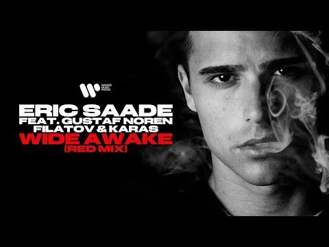 Eric Saade feat. Gustav Noren, Filatov & Karas - Wide Awake (Red Mix) | Official Video