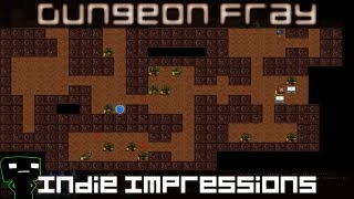 Indie Impressions - Dungeon Fray