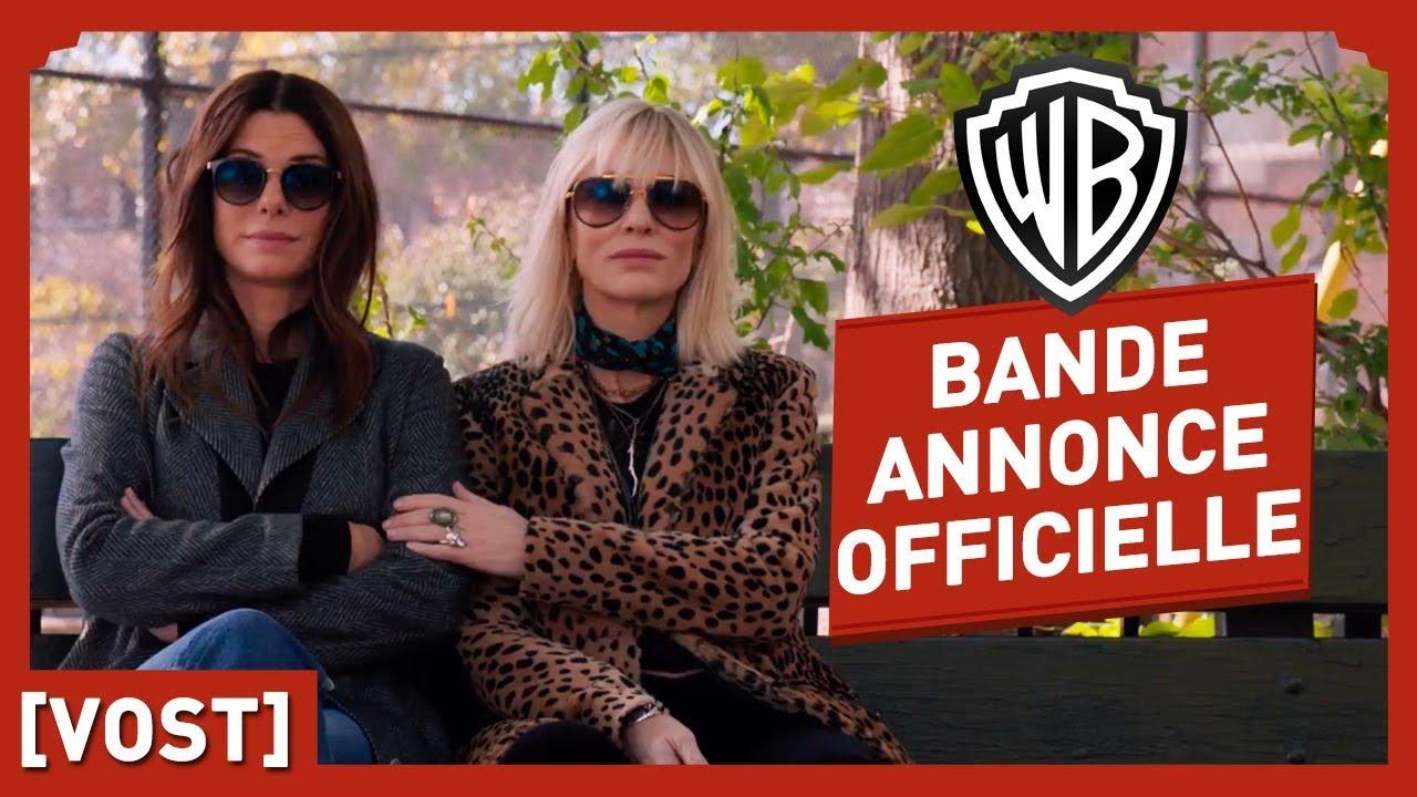 Ocean's Eight - Bande Annonce Officielle 2 (VOST) - Sandra Bullock/Anne Hathaway