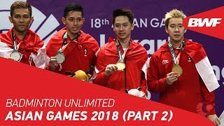 Download Video Badminton Unlimited | Asian Games (Part 2) | BWF 2018 MP3 3GP MP4