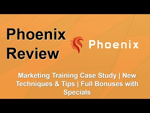 Phoenix Review | Complete Marketing Training | Pro Bonuses Free thumbnail