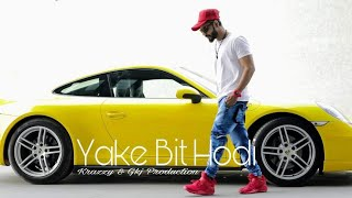 KrAzzY Yake bit Hodi | New Song | Uk slang| 2018
