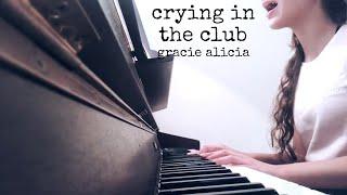Baixar Crying In The Club - Camila Cabello   Gracie Alicia