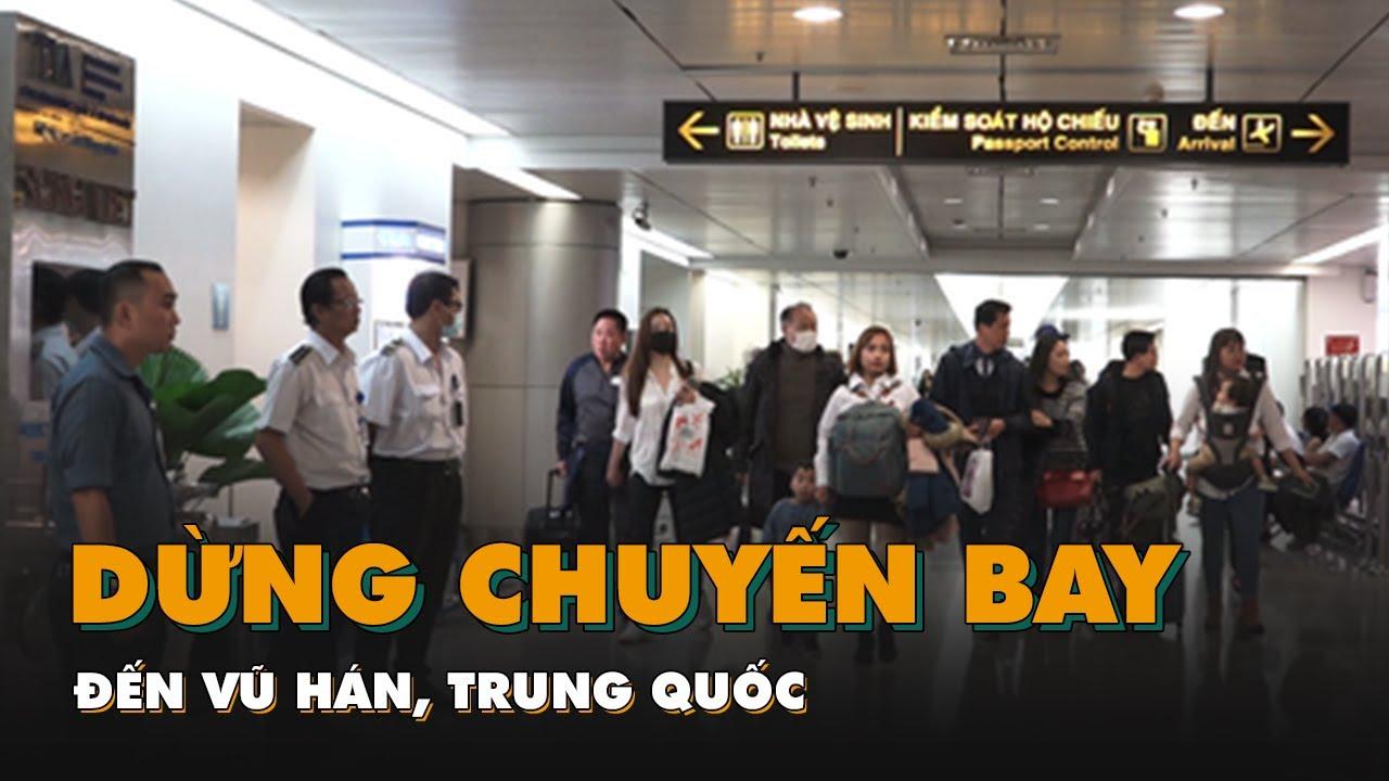 Hàng không Việt Nam dừng các chuyến bay đến Vũ Hán, Trung Quốc