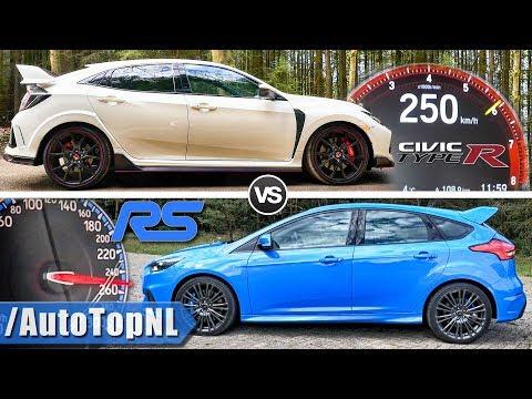 Ford Focus RS vs Honda Civic Type R   -km/h ACCELERATION SOUND & AUTOBAHN POV by AutoTopNL