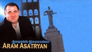 Скачать Aram Asatryan Արամ Ասատրյան Ankax Hayastan