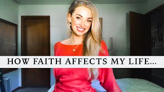 How Faith Affects My Life...