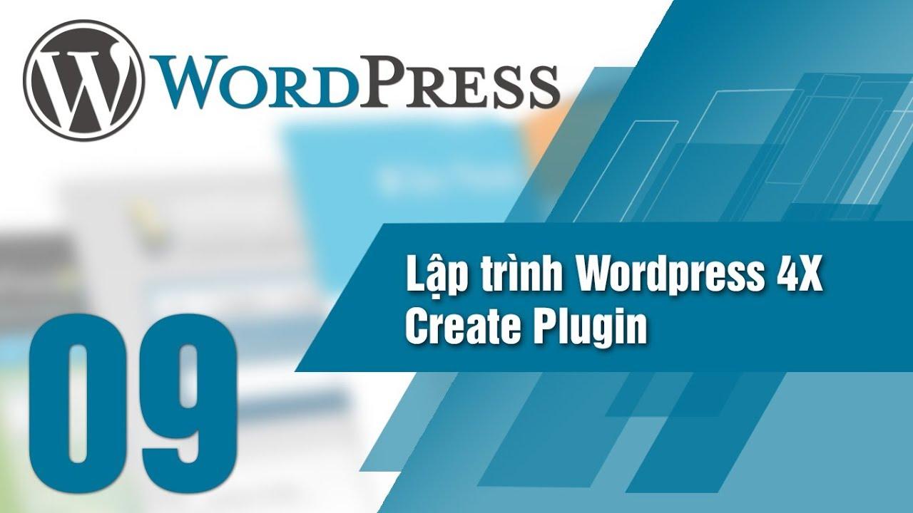 Lập Trình WordPress 4x – Bài 09 Create Plugin