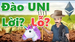 782 - Tham Gia UNISWAP, LỜI Hay LỖ?