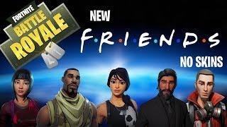 NO SKIN FRIENDS  -  Fortnite  (Funny Moments)