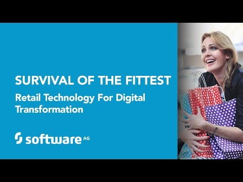 Survival of the Fittest Retail Technology for Digital Transformation