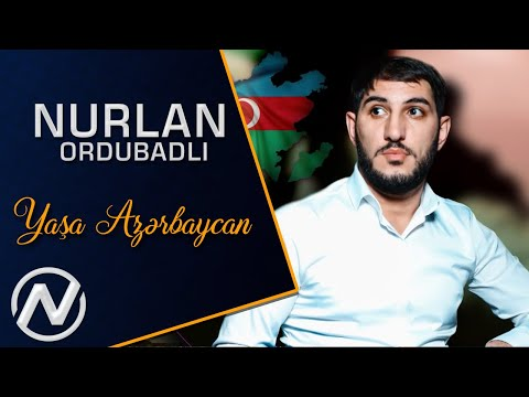 Nurlan Ordubadli Yasa Azerbaycan   2020 Official Audio