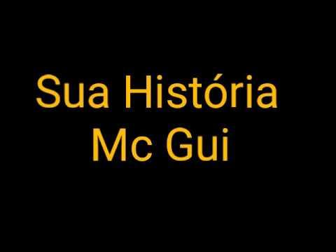Sua História Mc Gui (Letra)