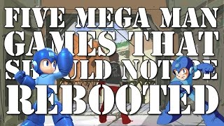 Five Mega Man Games That Should Not Be Rebooted (Red Ash Reaction)