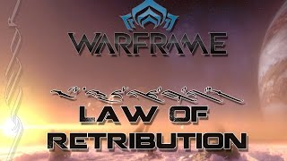 Warframe - Law of Retribution - Stage 2