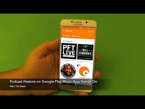 Podcast on Google Play Music Hands On