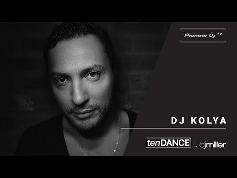 tenDANCE show w/ DJ KOLYA @ Pioneer DJ TV | Moscow