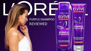 Loreal Elvive and Elseve Colour Protect Purple Shampoo and Conditioner Review