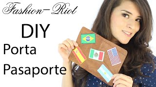DIY - Porta Pasaporte | Fashion Riot Thumbnail