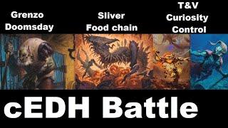 Grenzo Doomsday vs T&V Curiosity control vs Sliver food chian: cEDH gameplay