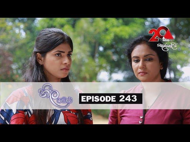 Neela Pabalu   Episode 243   17th April 2019   Sirasa TV