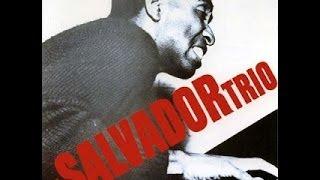 Dom Salvador Trio - Dom Salvador Trio (1965) [Full Album]