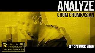 Analyze [ ณ จุดนี้ ] - Chom Chumkasian (Official MV)
