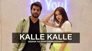 Gambar cover Kalle Kalle - Dance Cover ft. Shalmali | Deepak Tulsyan Choreography | BGBNG