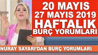 TÜM BURÇLAR | Nuray Sayarı'dan haftalık burç yorumları | 20 Mayıs - 27 Mayıs 201